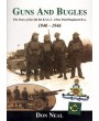 Guns and Bugles (6th Bn KSLI - 181st Field Regiment R.A.)