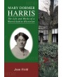 Mary Dormer Harris - The Life and Works of a Warwickshire Historian