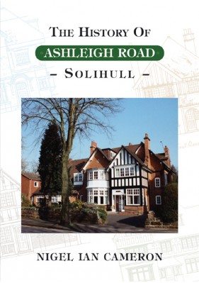 The History of Ashleigh Road - Solihull