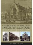 Church and Community in South London - St Saviour's, Denmark Park 1881-1905