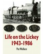 Life on the Lickey 1943-1986