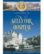 A History of Selly Oak Hospital