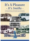 It's A Pleasure - It's Smiths - Smith's Imperial Coaches