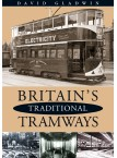 Britain's Traditional Tramways