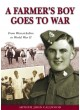 A Farmer's Boy Goes To War – From Warwickshire to World War II